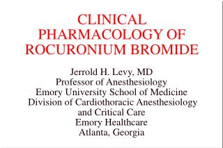 CLINICAL PHARMACOLOGY OF ROCURONIUM BROMIDE