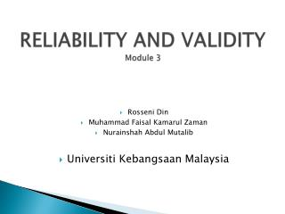 RELIABILITY AND VALIDITY Module 3