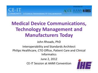 Medical Device Communications, Technology Management and Manufacturers Today
