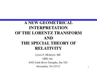 A NEW GEOMETRICAL  INTERPRETATION  OF THE LORENTZ TRANSFORM  AND  THE SPECIAL THEORY OF RELATIVITY