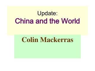 Update:  China and the World