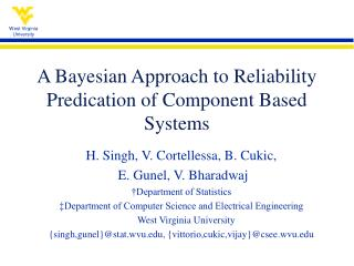 A Bayesian Approach to Reliability Predication of Component Based Systems