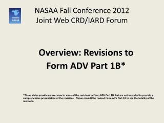 NASAA Fall Conference  2012 Joint Web CRD/IARD Forum