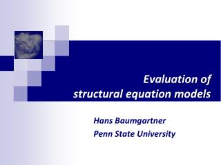 Evaluation of  structural equation models