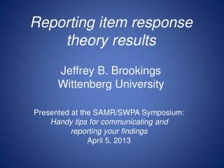 Reporting item  r esponse  theory  r esults Jeffrey B. Brookings Wittenberg University
