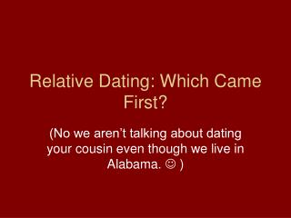 Relative Dating: Which Came First?