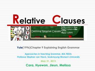 R elative    C lauses