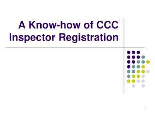 A Know-how of CCC Inspector Registration