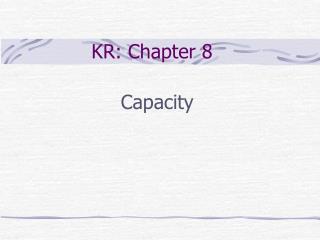 KR: Chapter 8