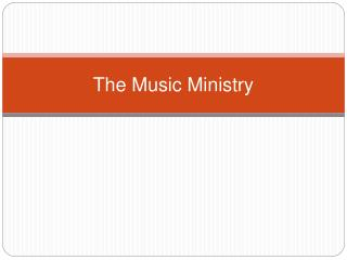 The Music Ministry