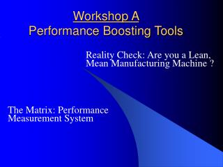 Workshop A Performance Boosting Tools