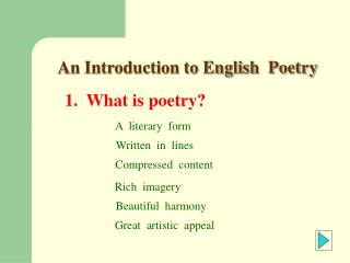 1.  What is poetry?