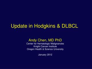 Update in Hodgkins & DLBCL