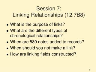 Session 7: Linking Relationships (12.7B8)
