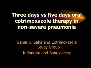 Three days vs five days oral cotrimoxazole therapy in non-severe pneumonia
