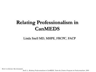 Relating Professionalism in CanMEDS