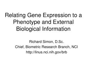 Relating Gene Expression to a Phenotype and External Biological Information