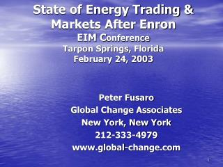 Peter Fusaro  Global Change Associates New York, New York 212-333-4979 global-change