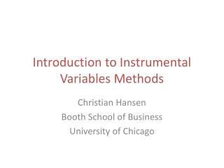 Introduction to Instrumental Variables Methods