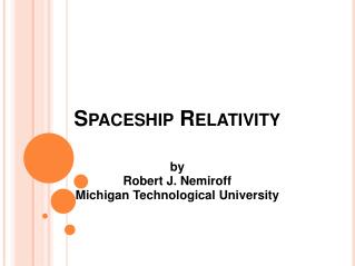 Spaceship Relativity