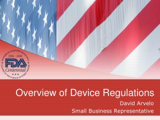 Overview of Device Regulations