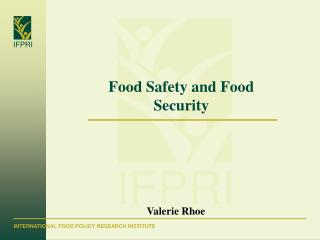 Food Safety and Food Security