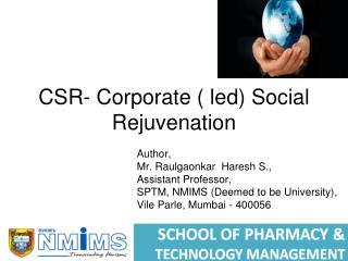 CSR- Corporate ( led) Social Rejuvenation