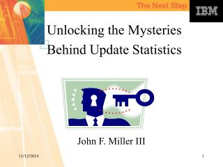 Unlocking the Mysteries Behind Update Statistics