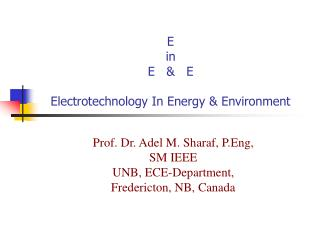 E  in  E   &   E Electrotechnology In Energy & Environment