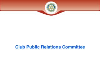 Club Public Relations Committee