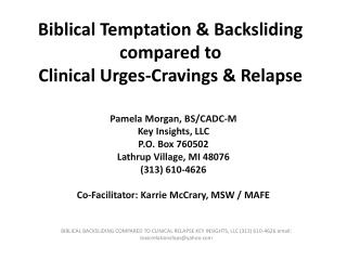 Biblical Temptation & Backsliding  compared to Clinical Urges-Cravings & Relapse