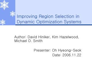 Improving Region Selection in Dynamic Optimization Systems
