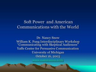 Soft Power  and American Communications with the World