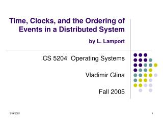 Time, Clocks, and the Ordering of Events in a Distributed System by L. Lamport