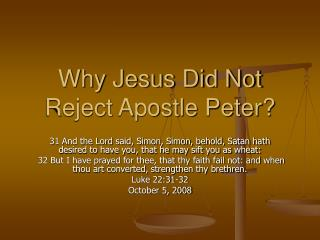 Why Jesus Did Not Reject Apostle Peter?