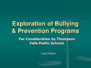 Exploration of Bullying & Prevention Programs