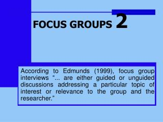 FOCUS GROUPS  2