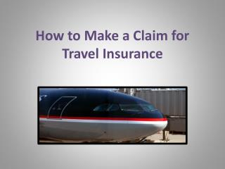 How to Make a Claim for Travel Insurance