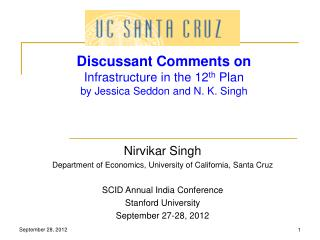 Discussant Comments on Infrastructure in the 12 th  Plan by Jessica  Seddon  and N. K. Singh