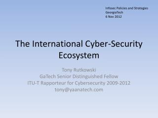 The International Cyber-Security Ecosystem