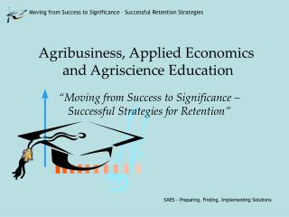 Agribusiness, Applied Economics  and Agriscience Education