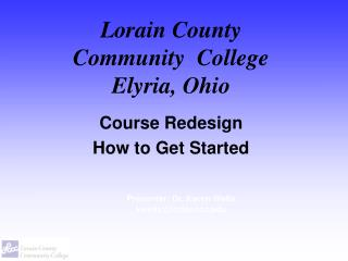 Lorain County  Community  College Elyria, Ohio