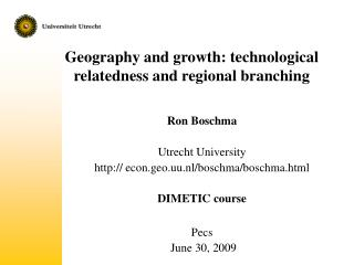 Geography and growth: technological relatedness and regional branching