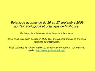 Botanique gourmande du 26 au 27 septembre 2009 au Parc zoologique et botanique de Mulhouse.