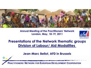 Annual Meeting of the Practitioners' Network London, May, 18-19, 2011