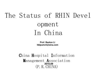 The Status of RHIN Development  In China