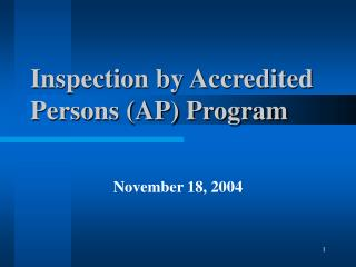 Inspection by Accredited Persons (AP) Program