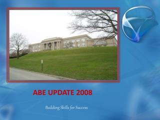 ABE UPDATE 2008