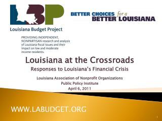Louisiana at the Crossroads Responses to Louisiana's Financial  Crisis