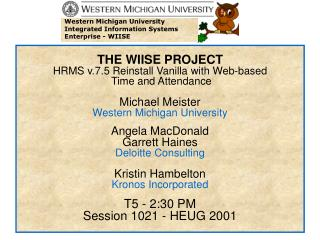 Western Michigan University Integrated Information Systems Enterprise - WIISE